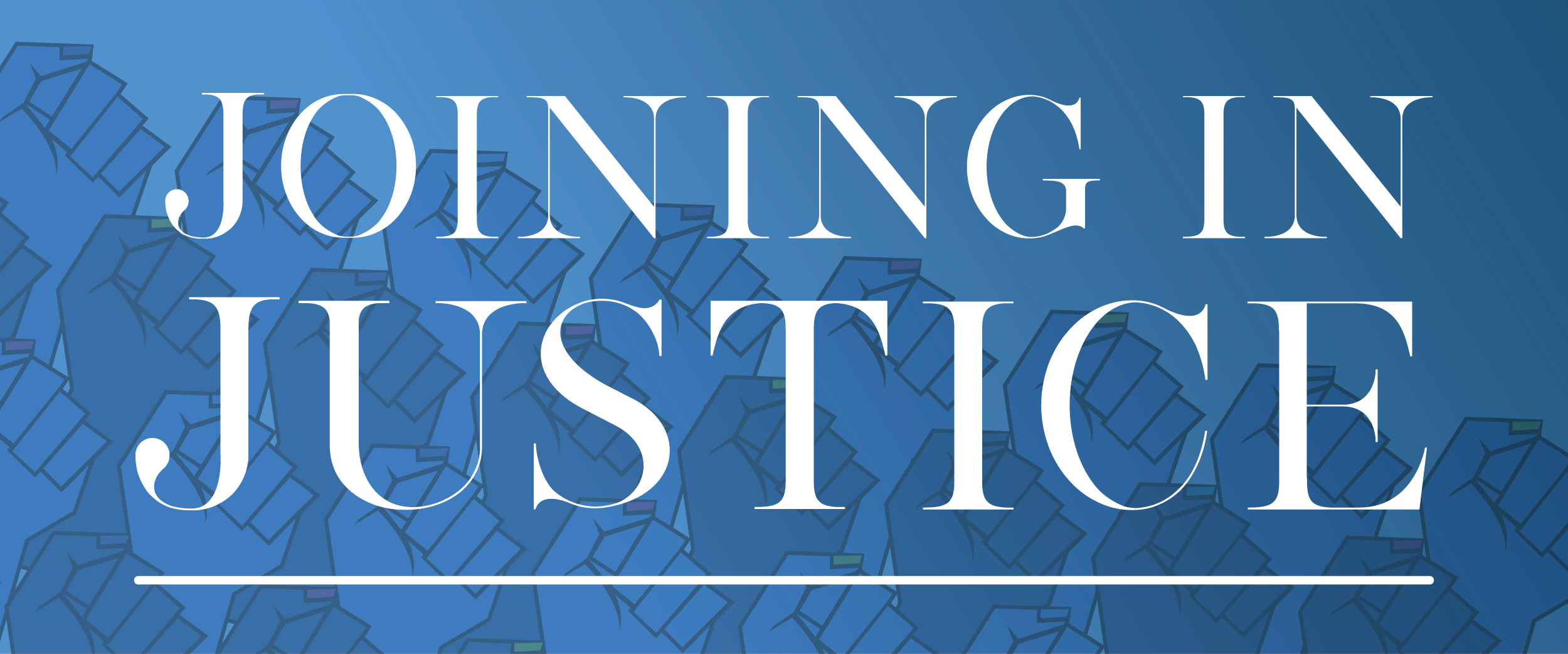 Joining in Justice 2019
